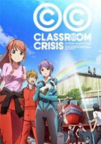 Classroom Crisis ฝ่าวิกฤต ห้องเรียนธุรกิจ ตอนที่ 1-13 ซับไทย