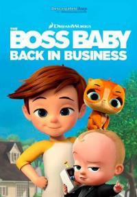 [Netflix] The Boss Baby Back in Business เดอะ บอส เบบี้ นายใหญ่คืนวงการ ตอนที่ 1-13 พากย์ไทย